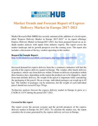 Market Trends and Forecast Report of Express Delivery Market in Europe 2017-2021