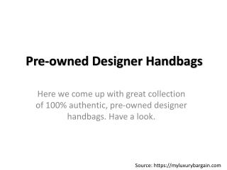 Pre Owned Designer Handbags