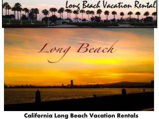 Vacation rentals in long beach CA
