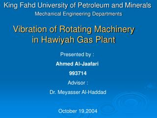 Vibration of Rotating Machinery in Hawiyah Gas Plant