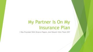 Can I Remove My Spouse From My Insurance Plan After I Was Served With Divorce Papers