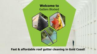 Affordable Gutter Cleaning Services by Gutters Blocked