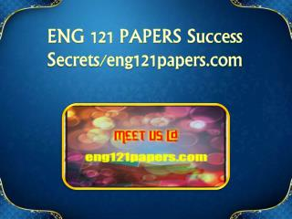 ENG 121 PAPERS Success Secrets/eng121papers.com