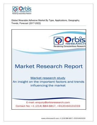 Global Wearable Adhesives Market - Industry Analysis Report 2022