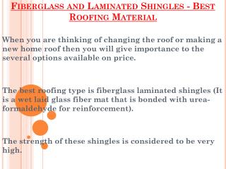 Best Roofing Material - Fiberglass and Laminated Shingles