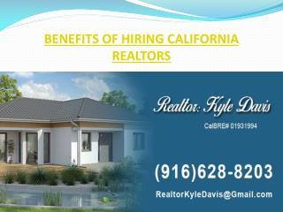 Benefits of Hiring California Realtors