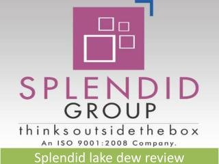 splendid lake dew review