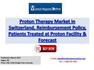 Switzerland Proton Therapy Market 2021 Forecasts Research Report