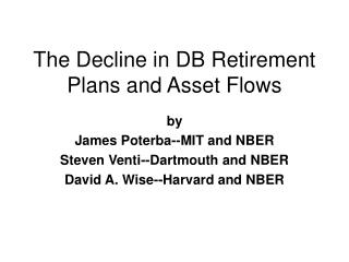 The Decline in DB Retirement Plans and Asset Flows