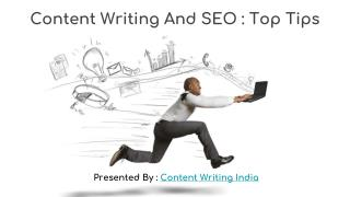 Content Writing And SEO : Top Tips