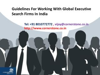 Guidelines For Working With Global Executive Search Firms In India