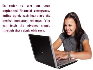 Online Quick Cash Loans: Trouble Free Loans That Can Be Acquired Online From Anyplace