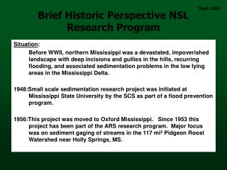Brief Historic Perspective NSL Research Program