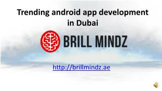 Android application development company Dubai