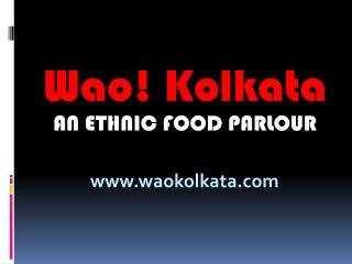 Finger Licking Bengali Food in Uttarakhand - Wao Kolkata
