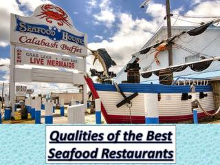 Qualities of the Best Seafood Restaurants