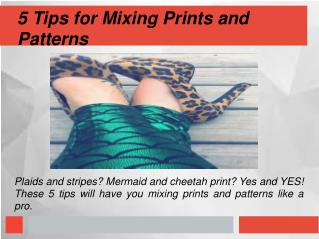 5 Tips for Mixing Prints and Patterns