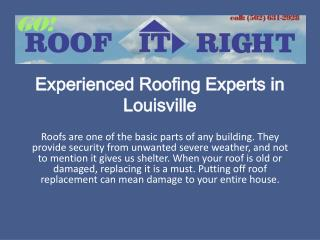 Experienced Roofing Experts in Louisville