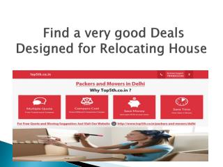 Find a very good Deals Designed for Relocating House