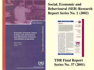 TDR Final Report  Series No. 37 2001