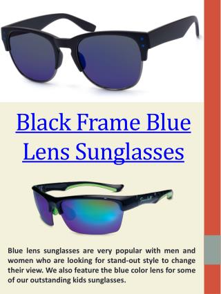 Sunglasses Blue Lens