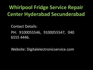 Whirlpool Fridge Service Repair Center Hyderabad Secunderabad