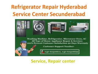 Refrigerator Repair Hyderabad Service Center Secunderabad