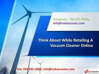 Think About While Retailing A Vacuum Cleaner Online