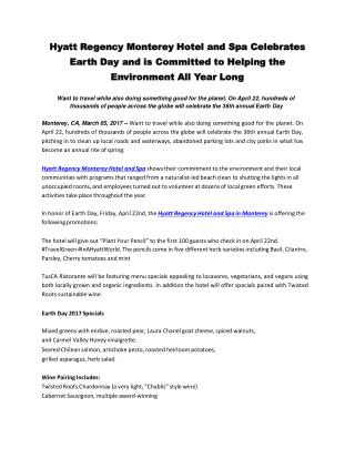 Hyatt Regency Monterey Hotel and Spa Celebrates Earth Day and is Committed to Helping the Environment All Year Long