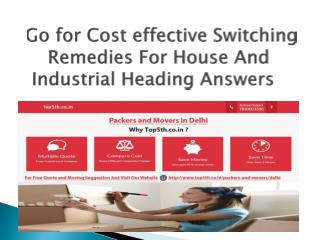 Go for Cost effective Switching Remedies For House And Industrial Heading Answers