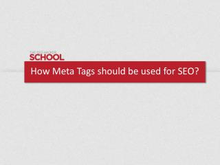 How meta tags should be used for seo (public)