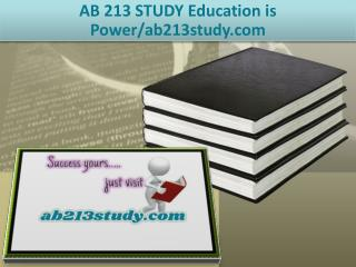 AB 213 STUDY Education is Power/ab213study.com