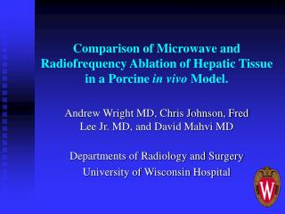 Comparison of Microwave and Radiofrequency Ablation of Hepatic Tissue in a Porcine in vivo Model.