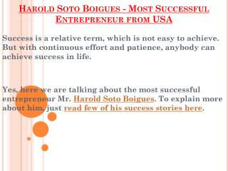 Harold Soto Boigues - Most Successful Entrepreneur from USA