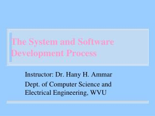The System and Software Development Process