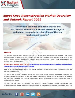 Egypt Knee Reconstruction Market Opportunities and Outlook 2022 by Radiant Insights