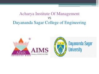 Acharya Institute Of Management VS Dayananda Sagar College of Engineering