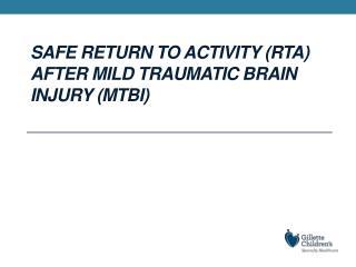 Safe Return to Activity RTA After Mild Traumatic Brain Injury mTBI