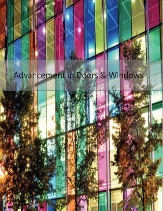 Advancement in Doors & Windows