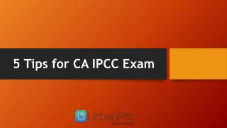 5 Tips for CA IPCC Exam