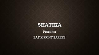 Shop for Online Batik Print Saree Collection