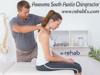 Awesome South Austin Chiropractor