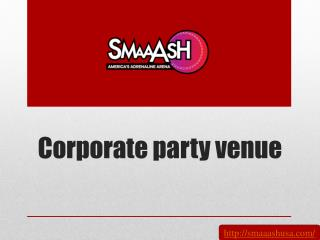 Corporate party venue