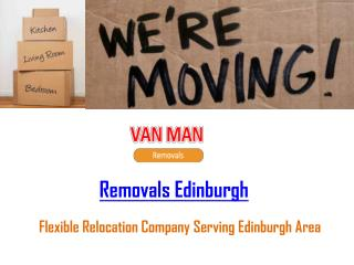 Hire Removals Edinburgh Firm