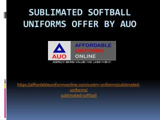 Sublimated Softball Uniforms Offered by AUO