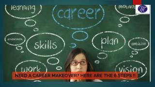 6 Steps for a Career Makeover..!!