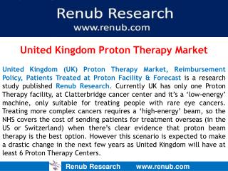 United Kingdom Proton Therapy Market