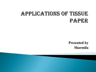 Applications of Tissue Paper