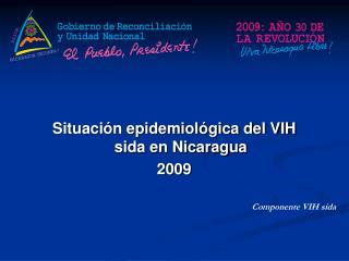 Situaci n epidemiol gica del VIH  sida en Nicaragua 2009
