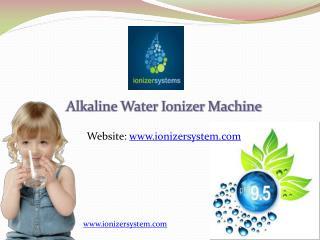 Alkaline Water Ionizer Machine In India